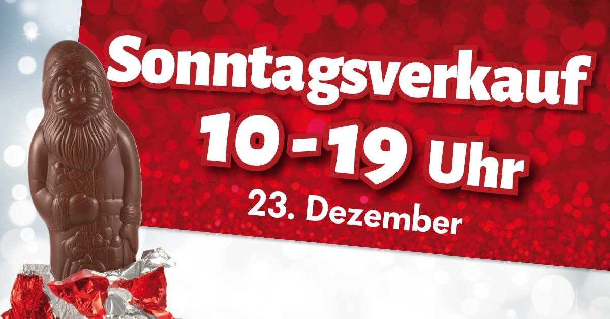 Link Zu Sonntagsverkauf 23 Dezember 2018 4 Advent Sonntagsverkäufe