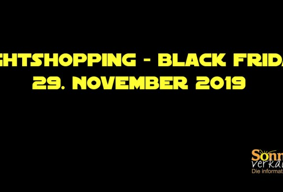 Nightshopping – Black Friday, 29. November 2019