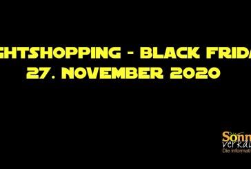 Nightshopping – Black Friday, 27. November 2020